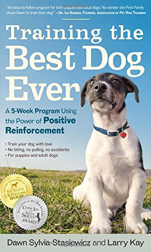 Training the Best Dog Ever - power of positive reinforcement book